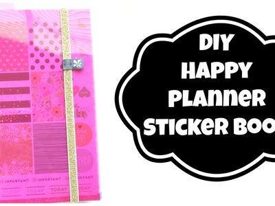 DIY Sticker Book | Happy Planner Stickers & More