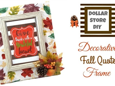 DOLLAR STORE DIY ~ Decorative Fall Quote Frame ~ Beautiful & Unique!