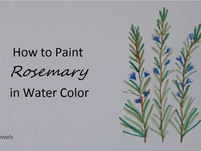 How to Paint Rosemary in Watercolor