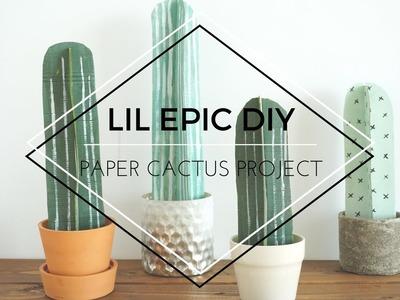 LIL EPIC DIY   PAPER CACTUS