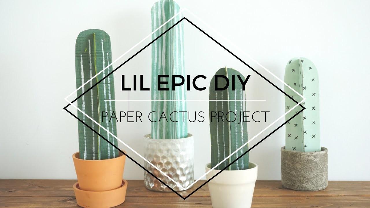 LIL EPIC DIY | PAPER CACTUS