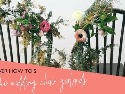 DIY Boho Wedding Chair Flower Garlands