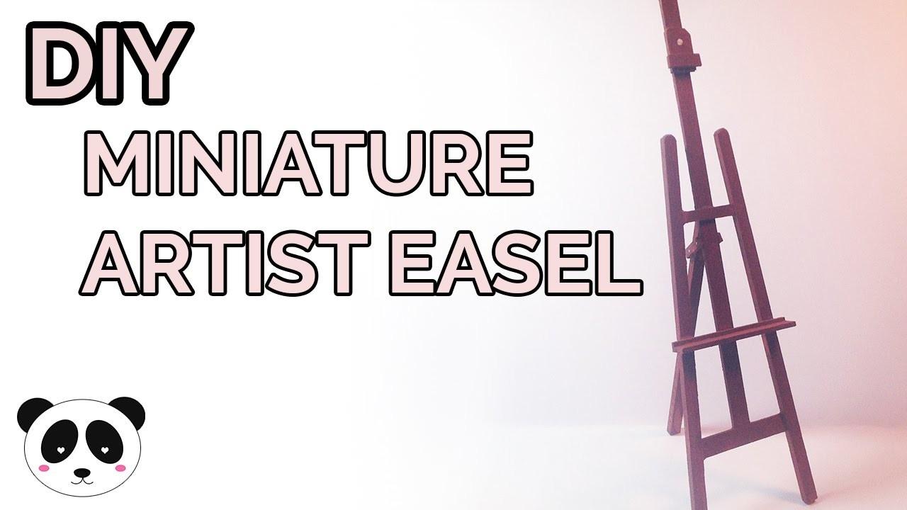 DIY ★ Miniature Artist Easel