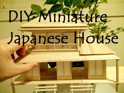 DIY Miniature Japanese House