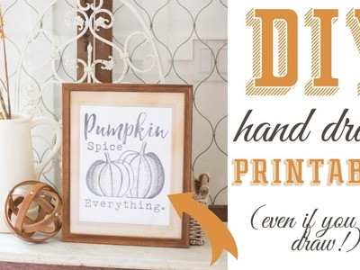 DIY Printables- How to make something look hand drawn even if you can't draw!