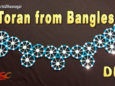 DIY Toran. Bandhanwar from waste bangles | How to make | JK Arts 1066