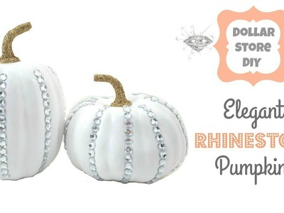 DOLLAR STORE DIY ~ Elegant Rhinestone Pumpkins ~ Fall Home Decor