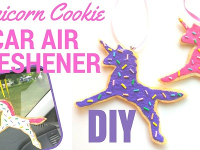 EASY DIY Unicorn Car Air Freshener Felt Cookies Tutorial