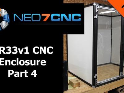 Homemade DIY CNC - KR33v1 CNC Enclosure - Part 4 Final - Neo7CNC.com