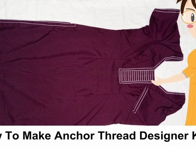 How To Make Anchor Thread Designer Kurti | DIY - Tailoring With Usha