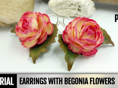 Part1. DIY: How to make Earrings with Realistic Begonia Flowers. Detailed Video Tutorial
