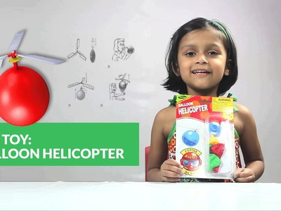 Balloon Helicopter : DIY Make your Own Helicopter using a Baloon and 3 Blades baloon helicopter