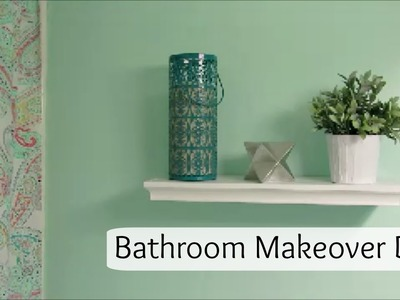 Bathroom Makeover DIY with Simple Time Saving Tips