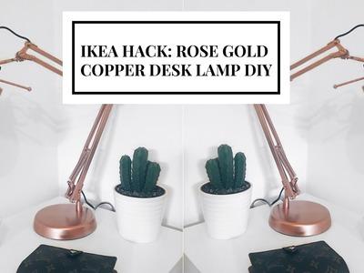 IKEA HACK | DIY COPPER. ROSE GOLD DESK LAMP | CIARA O'DOHERTY