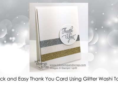 Quick and Easy Thank You DIY Greeting Card with Glitter Washi Tape