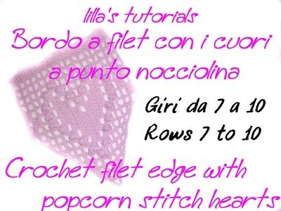 Bordo a filet con cuori a punto nocciolina 2 di 3.Crochet filet edge with popcorn stitch hearts