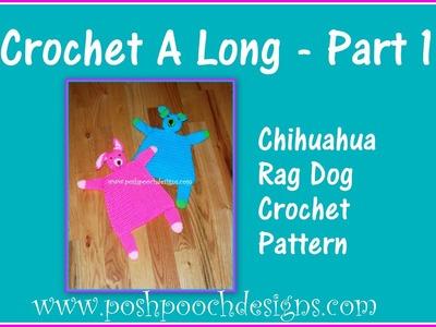 Chihuahua Rag Doll Crochet A Long Part 1