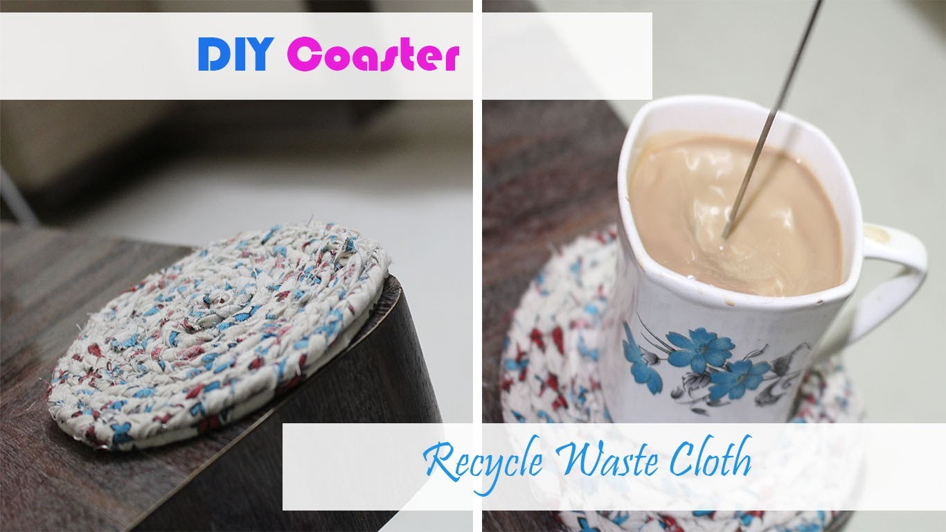 DIY COASTER | RECYCLE OLD CLOTH | BEST OUT OF WASTE