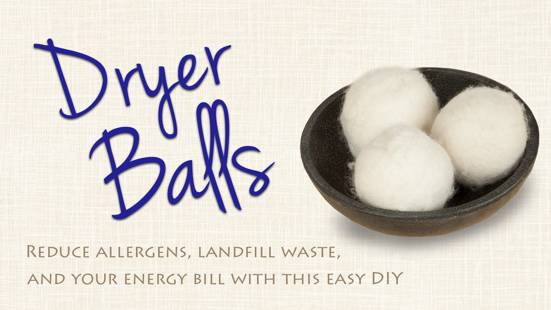 DIY Energy-Saving and Eco-Friendly Dryer Balls for CHEAP