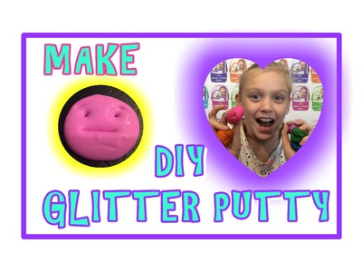DIY HOMEMADE GLITTER PUTTY 2- LOVE IT! Flour & Dish Soap - Homemade Putty Toy Tutorial