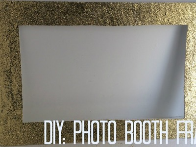 DIY: Photo booth frame