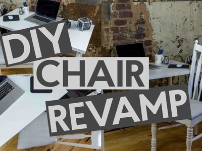 EASY DIY CHAIR REVAMP | DIY CRAFTS