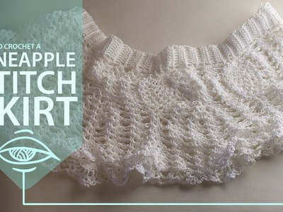 How to crochet a pineapple skirt part 3.4