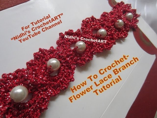 How To Crochet- Flower Lace Embroidery Branch Stitch Tutorial