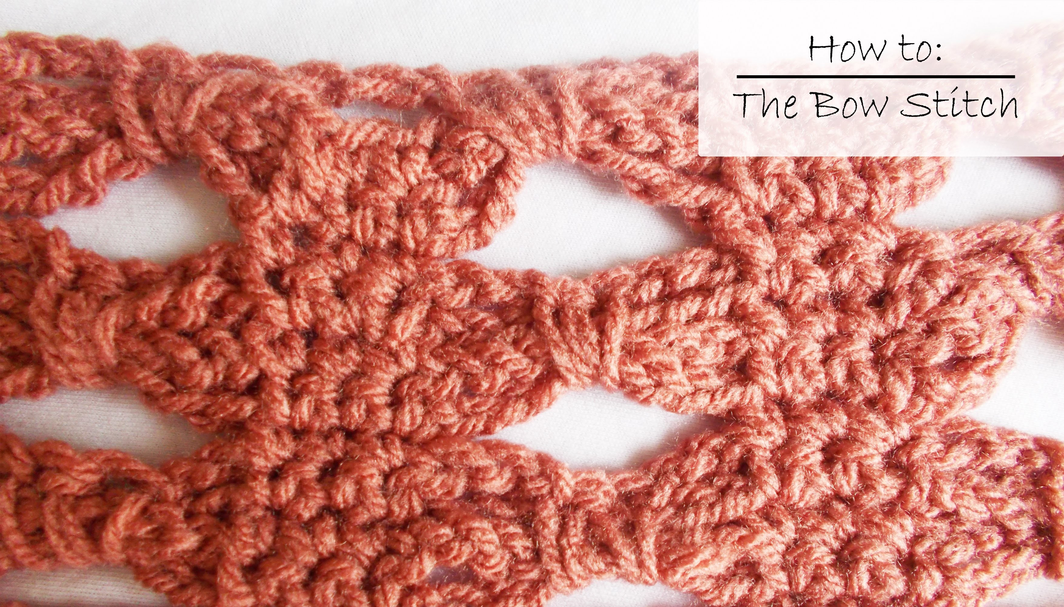 How to crochet The Bow Stitch!
