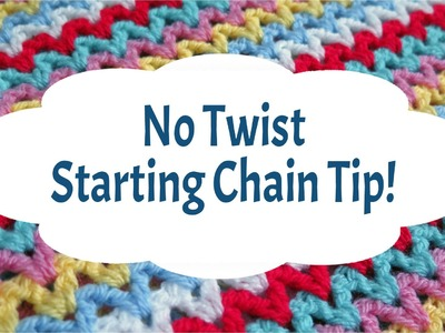 Learn to Crochet with Girlybunches - No Twist Starting Chain - TIP!