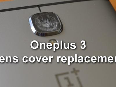 Oneplus 3 - Camera lens cover glass repair DIY - replace cracked broken glass