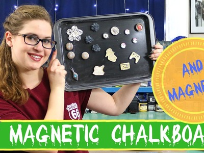 Upcycled Crafts- DIY MAGNETIC CHALKBOARD and DIY MAGNETS!