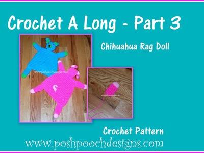 Chihuahua Rag Doll Crochet A Long Part 3