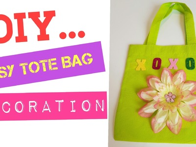 DIY - 1-2-3 Easy Tote Bag Decoration