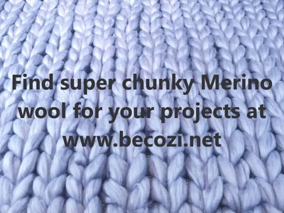How to arm knit a scarf with BeCozi