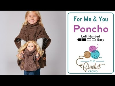 How to Crochet A Poncho: Girl and Doll Set