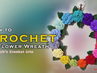 How To Crochet Flower Wreath