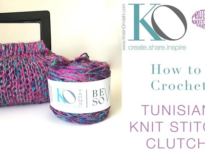 How To Crochet Sequin Tunisian Knit Stitch Clutch