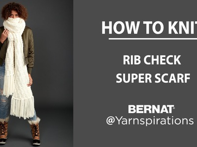 How To Knit a Super Scarf