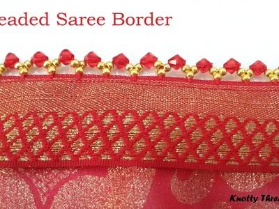 How to make Beaded Saree Border | Saree Tassels | Saree Edging at Home | Tutorial