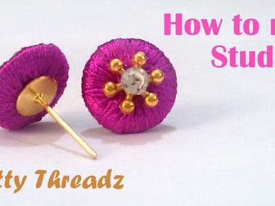 How to make Silk Thread Studs for Jhumkas at Home | Tutorial !!