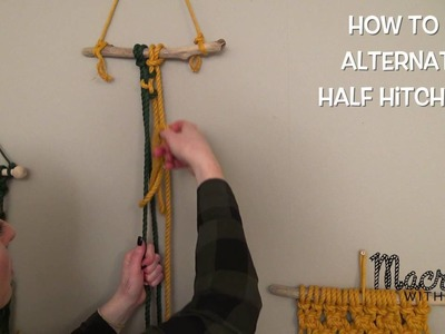 Macrame Tutorial: How To Tie an Alternating Half Hitch Knot