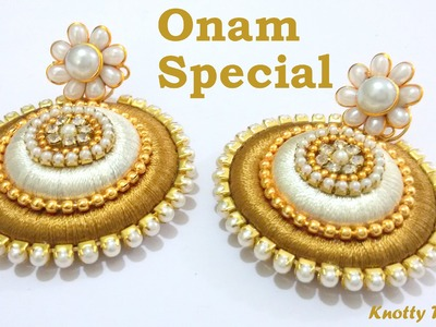 Onam Special: How to make Earrings using Silk Thread at Home | Tutorial