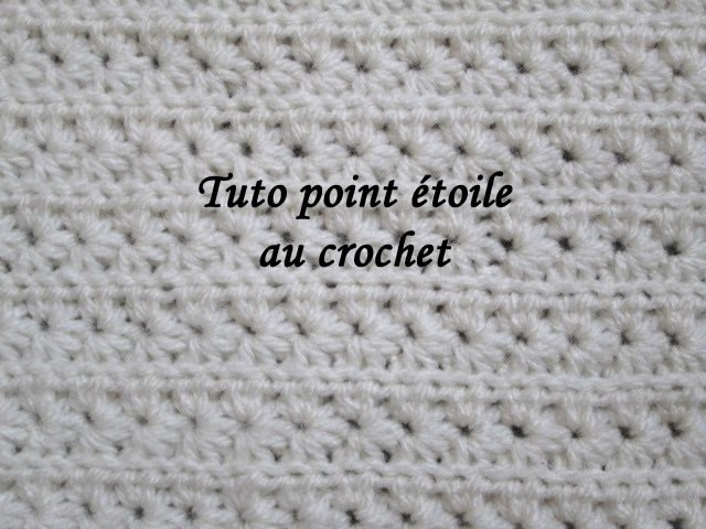 tuto point etoile au crochet facile star stitch crochet knitting. Black Bedroom Furniture Sets. Home Design Ideas
