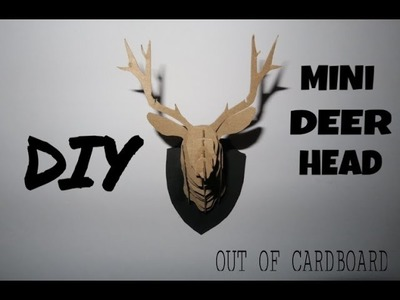 DIY Mini Deer Head Out Of Cardboard - Room Decor