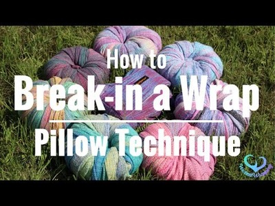 How to Break-in a Woven Wrap: Pillow Technique