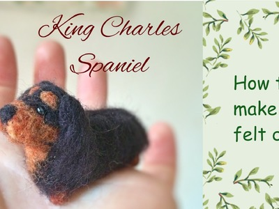 How to make a felt dog King Charles Spaniel 1:12 dollhouse