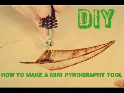 How to make a Mini Pyrography Tool !