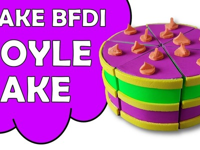How To Make BFDI YOYLECAKE