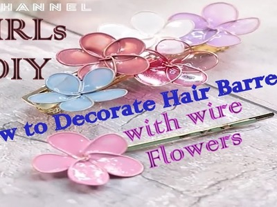 DIY How to Decorate Hair Barrettes with wire flowers | Nifty | 5 Minute Crafts